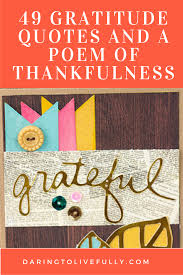 thanksgiving poems for church 49 gratitude quotes and a poem of thankfulness daring to live fully