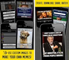Meme Generator Own Image - top 5 meme generator apps for iphone ios