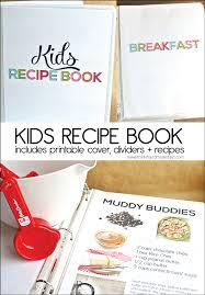 kids recipe book kid recipes recipe books and kid cooking