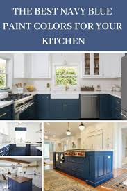 best blue paint color for kitchen cabinets navy blue kitchen cabinets paint colors gathering home
