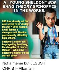 Sheldon Meme - a young sheldon big bang theory spin off is in the works cbs has