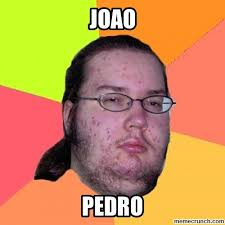 Pedro Meme - memecrunch com meme 6s3g joao pedro image jpg