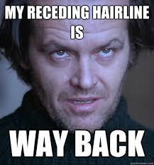Receding Hairline Meme - men receding hairline meme hair we go pinterest meme and