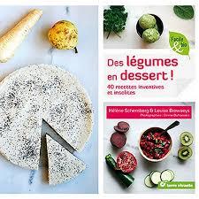 cuisine des legumes des légumes en dessert cuisine et cigares