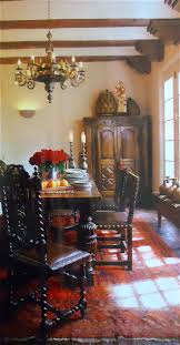 Spanish Style Dining Room Furniture 144 Best Spanish Style Images On Pinterest Spanish Style