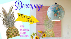 how to decoupage u0026 distressed paint from pallet wood and stock