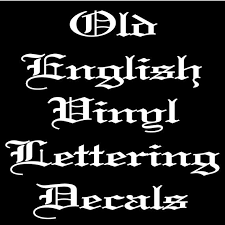 custom old english vinyl lettering decals any size any
