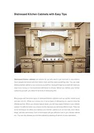 how to make cabinets look distressed distressed kitchen cabinets with easy tips by cn200 issuu