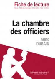 la chambre des officiers résumé par chapitre la chambre des officiers de marc dugain fiche de lecture