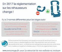reglementation siege auto bebe transport des enfants en voiture âge taille siège et place