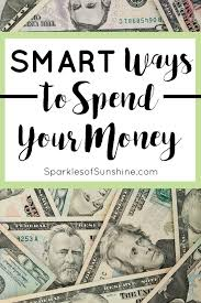 smart ways to spend your money sparkles of