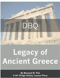dbq the legacy of ancient greece common core state standards