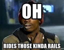 Crack Cocaine Meme - oh rides those kinda rails crack cocaine meme generator