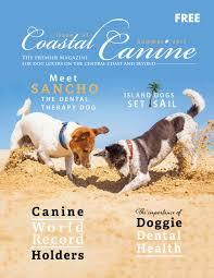 coastal canine summer 2017 by carie broecker issuu