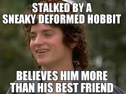 Frodo Meme - scumbag frodo meme by meme mattsta memedroid