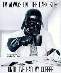 Vader Meme - darth vader meme coffee quote coffee quotes pinterest darth