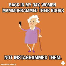 Mammogram Meme - get social stories of the girls