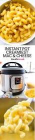 creamy instant pot macaroni and cheese five ways foodiecrush com
