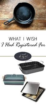 how to wedding registry what i wish i had registered for wedding registry wedding