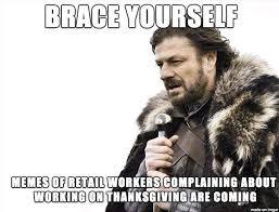 shopping on thanksgiving 2016 best retail memes