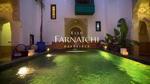 riad farnatchi luxury hotel marrakech youtube