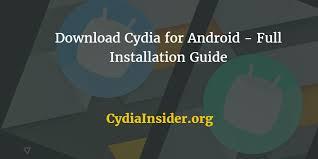 cydia android cydia for android installation guide cydia