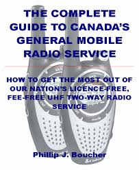 Radio Frequency Reference Guide Information On Canada U0027s General Mobile Radio Service Gmrs