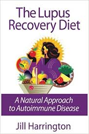 the lupus recovery diet a natural approach to autoimmune disease