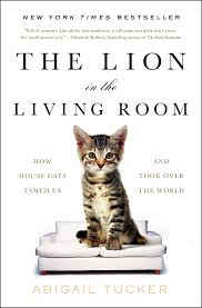 the lion in the living room book by abigail tucker official