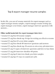 Objective Examples On A Resume by Top 8 Export Manager Resume Samples 1 638 Jpg Cb U003d1427853611