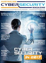 australian cyber security magazine issue 1 2017 by asia pacific