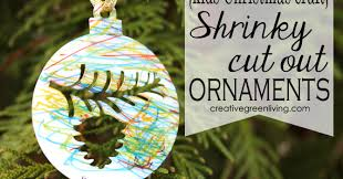 how to make shrink paper ornaments creative green living