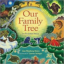 our family tree an evolution story westberg peters