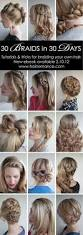 Easy On The Go Hairstyles by 30 Braids In 30 Days Tutorials U2013 The New Ebook Hair Pinterest