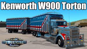 new kenworth kenworth w900 torton new american truck simulator mods ats mods