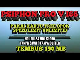 settingan psiphon pro v 168 tanpa conecting psiphon pro v 166 pakai kartu tree opok speed limit unlimitid tanpa