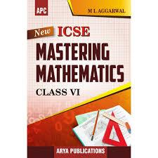 apc icse mastering mathematics textbook for class 6