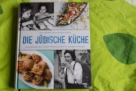jüdische küche die jüdische küche aloi alles was lecker ist
