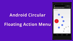 android menu android circular floating menu exle demo