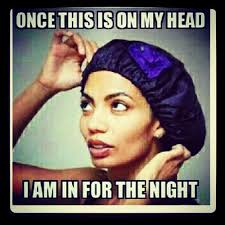 Black Hair Meme - why your natural hair nighttime routine is everything