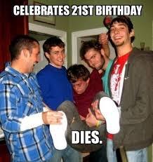 Happy 21 Birthday Meme - 21st birthday funny happy birthday meme