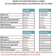 horaire bureau horaire de l enap pour la journée nationale des patriotes le 20 mai