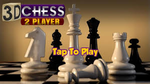 2 player android 3d chess 2 player apk free board for android