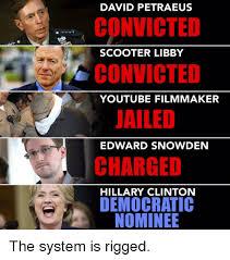 Snowden Meme - david petraeus convicted scooter libby convicted youtube filmmaker