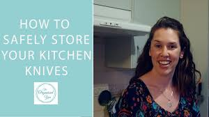 how to store kitchen knives how to safely store your kitchen knives youtube