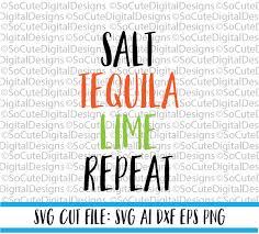 cocktail svg salt tequila lime repeat svg file summer svg margaritas svg