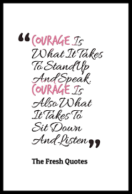 gratitude quotes churchill courage is what it takes to stand up and speak courage is also