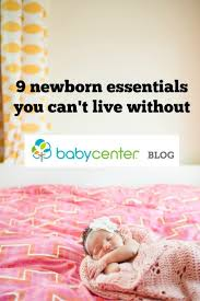 newborn essentials 9 newborn essentials you can t live without babycenter