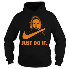 michael myers just do it hoodie
