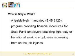 what is light duty work stay at work program new financial incentive for washington